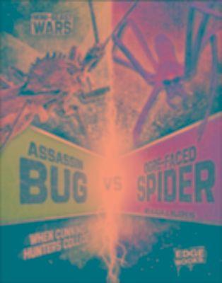 Assassin Bug vs Ogre-Faced Spider, Alicia Z. Klepeis