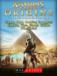 Assassins Creed Origins The Curse of the Pharaohs Game, DLC, Tips, Cheats, Strategies, Game Guide Unofficial, HSE Guides
