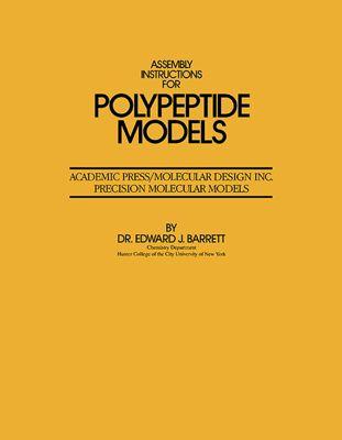 Assembly Instructions for Polypeptide Models, Edward J. Barrett