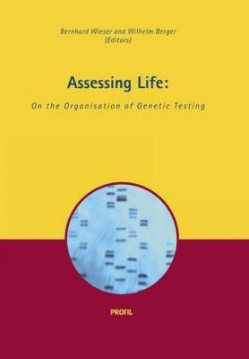 Assessing Life