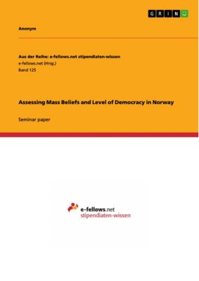 Assessing Mass Beliefs and Level of Democracy in Norway