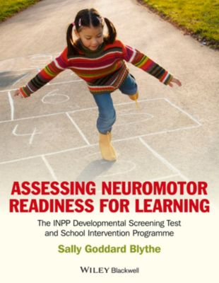 Assessing Neuromotor Readiness for Learning, Sally Goddard Blythe