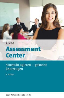 Assessment Center, Silke Hell
