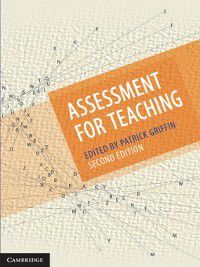 Assessment for Teaching, Patrick Griffin
