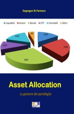 Asset Allocation - La gestione del portafoglio, Degregori & Partners