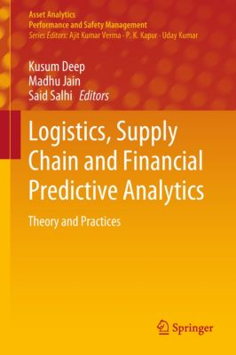 Asset Analytics: Logistics, Supply Chain and Financial Predictive Analytics
