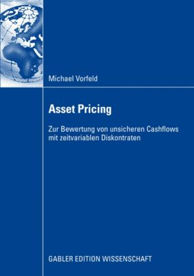 Asset Pricing, Michael Vorfeld
