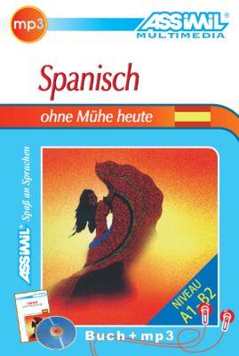 Assimil Spanisch ohne Mühe heuteLehrbuch und 1 MP3-CD