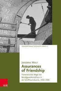 Assurances of Friendship, Johanna Wolf