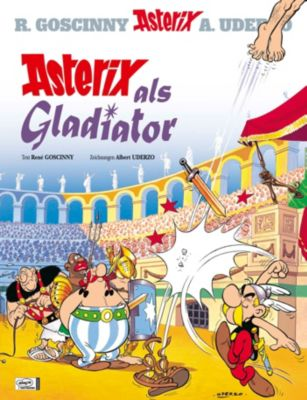 Asterix - Asterix als Gladiator, René Goscinny, Albert Uderzo