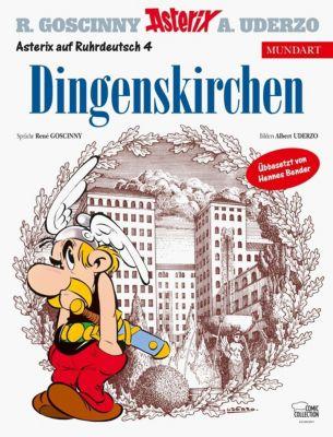 Asterix Mundart - Dingenskirchen, René Goscinny, Albert Uderzo
