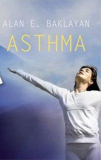 Asthma, Alan E. Baklayan