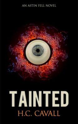 Astin Fell: Tainted (Astin Fell, #1), H.C. Cavall