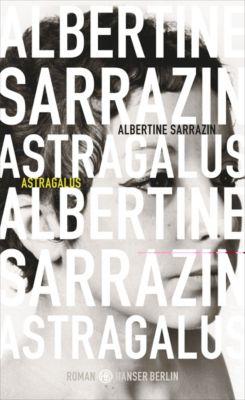 Astragalus - Albertine Sarrazin |