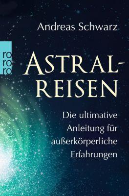 Astralreisen - Andreas Schwarz pdf epub