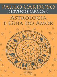 Astrologia e Guia do Amor 2014, Paulo Cardoso