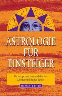 Astrologie für Einsteiger, Marian Bollen