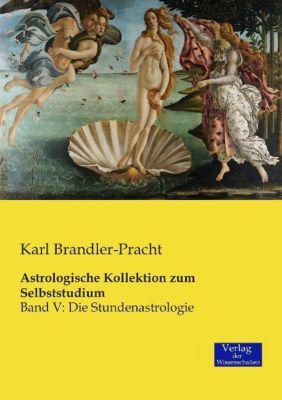 Astrologische Kollektion zum Selbststudium, Karl Brandler-Pracht