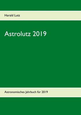 Astrolutz 2019, Harald Lutz