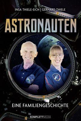 Astronauten, Insa Thiele-Eich, Gerhard Thiele