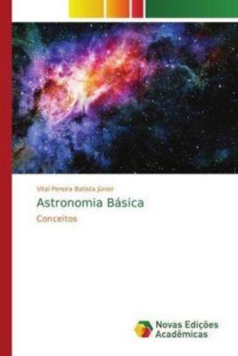 Astronomia Básica, Vital Pereira Batista Júnior