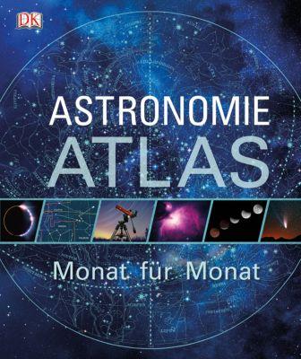 Astronomie-Atlas - Monat für Monat, Will Gater, Giles Sparrow