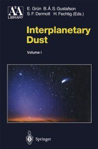 Astronomy and Astrophysics Library: Interplanetary Dust