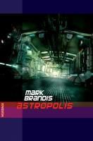 Astropolis - Mark Brandis pdf epub