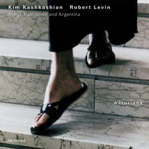 Asturiana - Songs From Spain And Argentina, Kim Kashkashian, Robert Levin