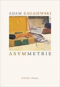 Asymmetrie - Adam Zagajewski |