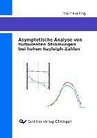 Asymptotische Analyse von turbulenten Strömungen bei hohen Rayleigh-Zahlen, Marc Hölling