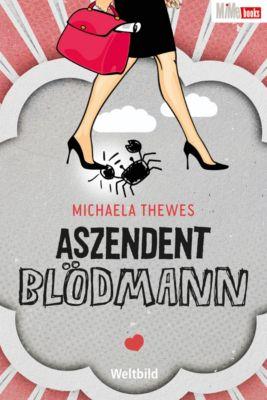 Aszendent Blödmann, Michaela Thewes