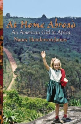 At Home Abroad, Nancy Henderson-James