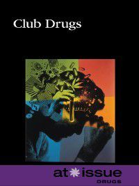 At Issue: Club Drugs