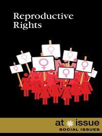 At Issue: Reproductive Rights