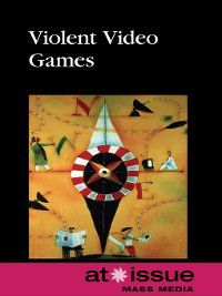 At Issue: Violent Video Games