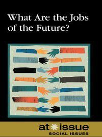 At Issue: What Are the Jobs of the Future?
