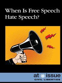 At Issue: When Is Free Speech Hate Speech?