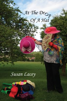 At the Drop of a Hat, Susan Lacey