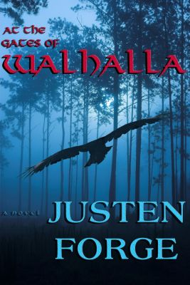 At the Gates of Walhalla, Justen Forge