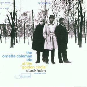 At The Golden Circle Stockholm Volume 2, Ornette Coleman