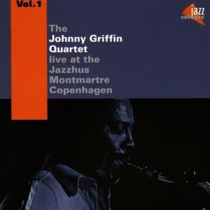 At The Jazzhus Montmartre Vol.1, Johnny Quartet Griffin