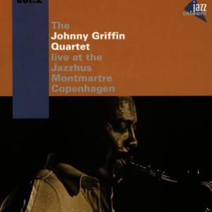 At The Jazzhus Montmartre Vol.2, Johnny Quartet Griffin