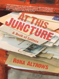 At This Juncture, Rona Altrows