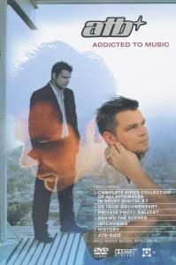 ATB - Addicted to Music, Atb