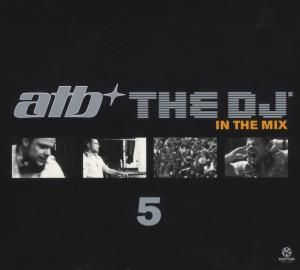 Atb The Dj 5-In The Mix, Diverse Interpreten
