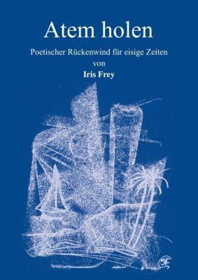 Atem holen - Iris Frey pdf epub