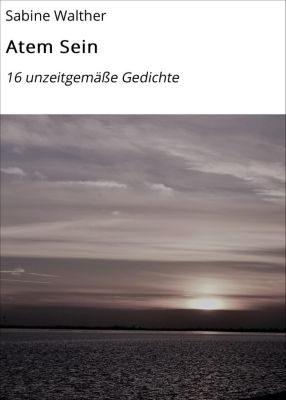 Atem Sein, Sabine Walther