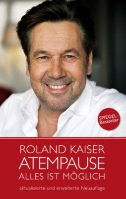 Atempause, Roland Kaiser