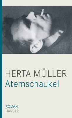 Atemschaukel, Herta Müller